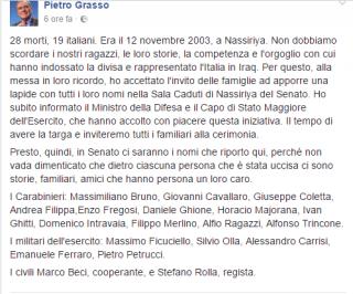 Il messaggio di cordoglio sulla bacheca Facebook del presidente del Senato Grasso all'anniversario della strage di Nassiriya.