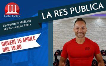 Il personal trainer Daniele Esposito ospite de 'La Res Publica' giovedì 15 aprile 2021